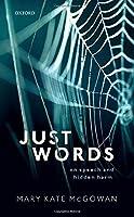 Just Words: On Speech and Hidden Harm