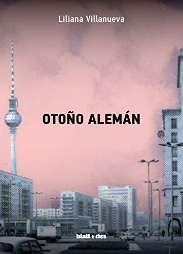 Otoño alemán (Spanish Edition)