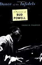 By Francis Paudras - Dance Of The Infidels: A Portrait Of Bud Powell (1998-04-06) [Paperback]