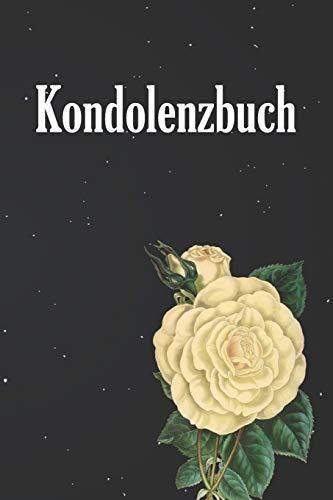 Kondolenzbuch: 120 Seiten zum festhalten für liebevolle Worte, Gedanken und Erinnerungen - zum Auslegen auf einer Trauerfeier für Trauergäste