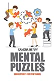 Mental Puzzles: Nurikabe Puzzles - Large Print For Fun Travel (Brain Teaser Puzzles)