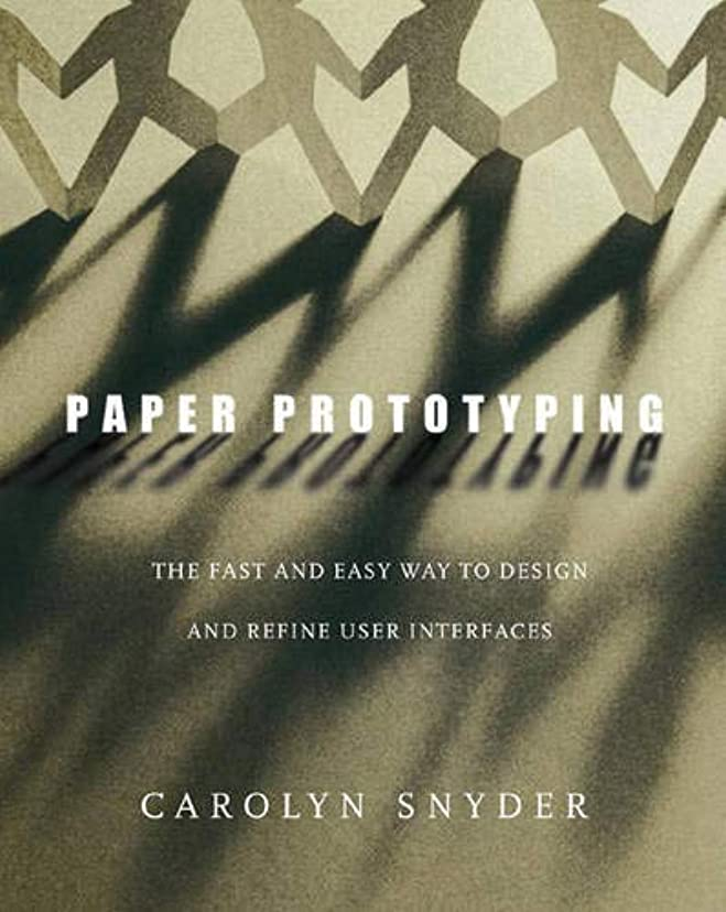 害虫漏れ議題Paper Prototyping: The Fast and Easy Way to Design and Refine User Interfaces (Interactive Technologies)