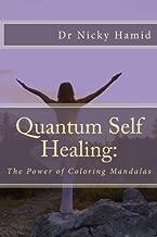 Quantum Self Healing: The Power of  Coloring Mandalas