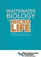Wastewater Biology: The Microlife, Third Edition