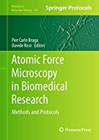 Atomic Force Microscopy in Biomedical Research: Methods and Protocols (Methods in Molecular Biology (736))