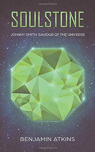 Soulstone: Johnny Smith: Saviour of the Universe