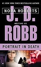 Nora Roberts: Portrait in Death (Mass Market Paperback); 2003 Edition