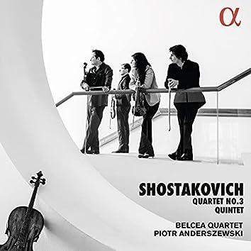 Shostakovich: String Quartet No. 3 & Piano Quintet