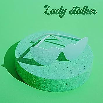 Lady Stalker (feat. Dimax)