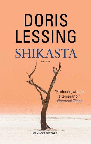 Shikasta (Fanucci Narrativa) (Italian Edition)