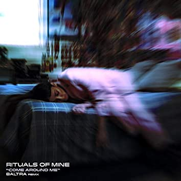 Come Around Me (Baltra Remix)