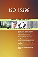 ISO 15398 A Complete Guide - 2020 Edition