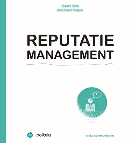 Reputatiemanagement (Reeks communicatie)