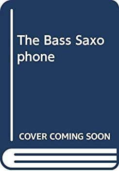 Paperback The Bass Saxophone Book