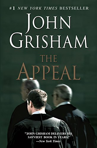 Compare Textbook Prices for The Appeal: A Novel Reprint Edition ISBN 9780385342926 by Grisham, John