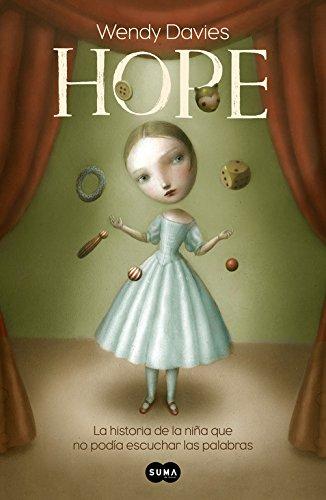 Hope: La historia de una niña que no podía escuchar las palabras (Nuevas voces)