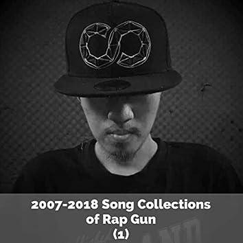 2007-2018 Song Collections of Rap Gun