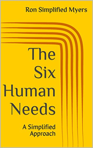 The Six Human Needs: A Simplified Approach (English Edition)