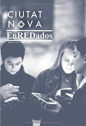 Ciutat Nova - EnREDados: Número 176 | Invierno 2018 - 2019 |Color (Edición en castellano)の詳細を見る