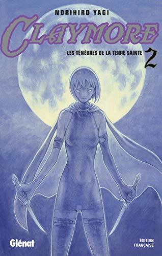 Claymore - Tome 02: Les ténèbres de la terre sainte