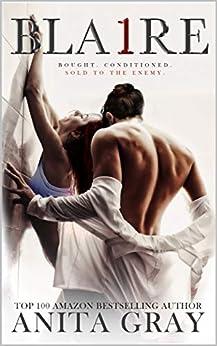 BLAIRE: Blaire Part 1 (Dark Romance Series) by [Anita Gray, QDesign Amy Queau, Elizabeth Peters]