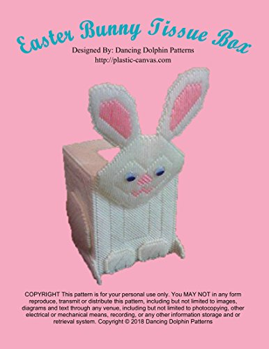 Easter Bunny Tissue Box: Plastic Canvas Pattern (English Edition)