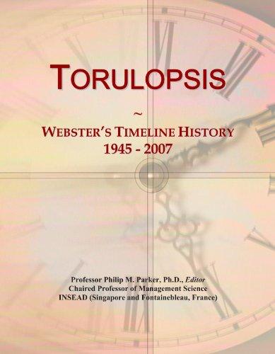 Torulopsis: Webster's Timeline History, 1945 - 2007