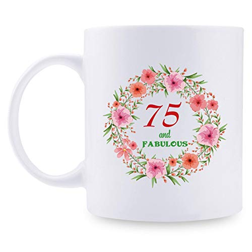 75th Birthday Gifts for Women - 75 and Fabulous with A Garland Birthday Mug - 75 Year Old Present Ideas for Mom, Wife, Grandmother, Daughter, Sisters, Friends, Colleague, Coworker - 11 oz Coffee Mug
