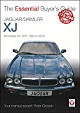 Jaguar/Daimler XJ: All models (inc VDP) 1994 to 2003 (The Essential Buyer's Guide)