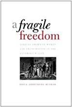 A Fragile Freedom (Society and the Sexes in the Modern World)