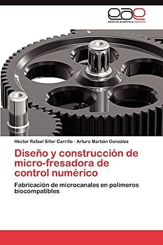 Diseno y Construccion de Micro-Fresadora de Control Numerico