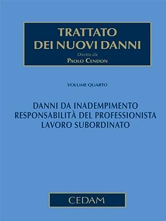 Trattato dei nuovi danni. Volume IV