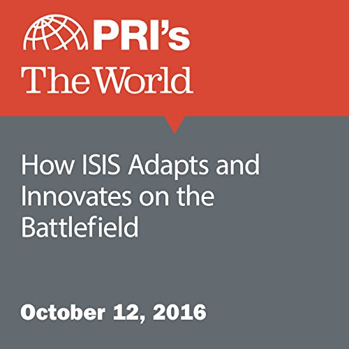 How ISIS Adapts and Innovates on the Battlefield audiobook cover art