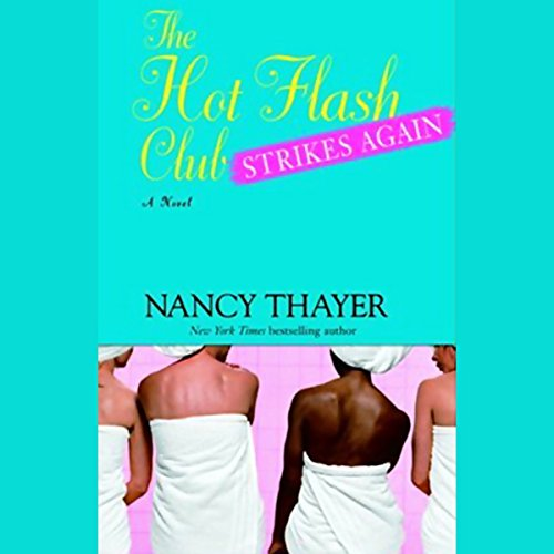The Hot Flash Club Strikes Again audiobook cover art