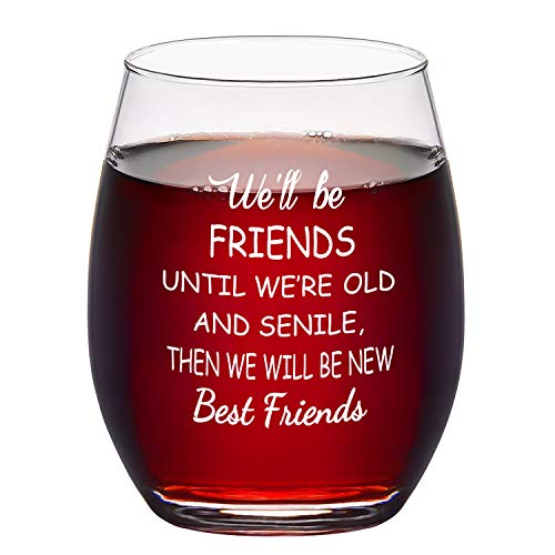Best Friend Gifts for Women, We'll Be Best Friend Wine Glass 15Oz - Funny Birthday, Valentines, Galentines Day Gifts for Women Friends Female Girls Sister BFF