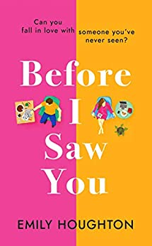 Before I Saw You: The delightful and emotional love-story of 2021 by [Emily Houghton]