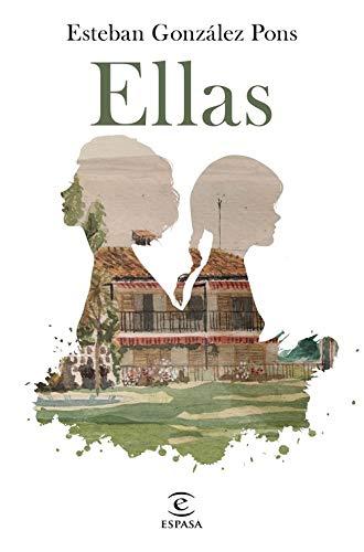 Ellas (ESPASA NARRATIVA)