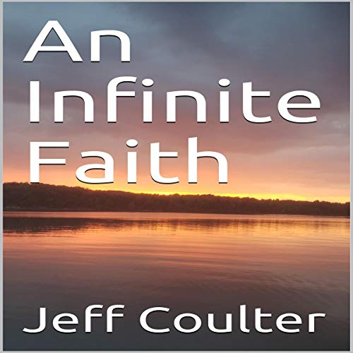 An Infinite Faith