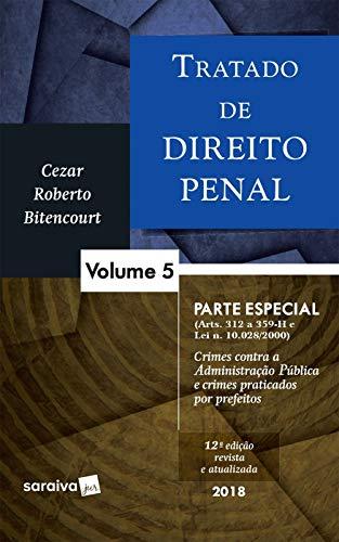 Tratado de Direito Penal 5 Parte Especial