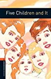 Five Children and It (Oxford Bookworms: Stage 2)