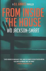 Photo of the book cover of From Inside the House by WD Jackson-Smart