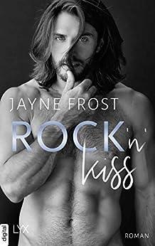 Rock'n'Kiss (Rock'n'Love-Reihe 2) von [Jayne Frost, Cécile G. Lecaux]
