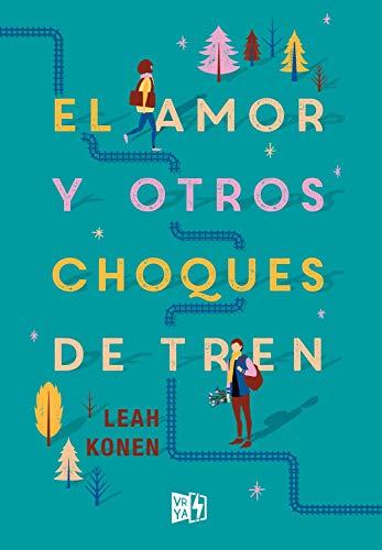 El amor y otros choques de tren eBook: Konen, Leah: Amazon.com.mx: Tienda  Kindle
