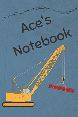 Ace's Notebook: Construction Equipment Crane Cover 6x9