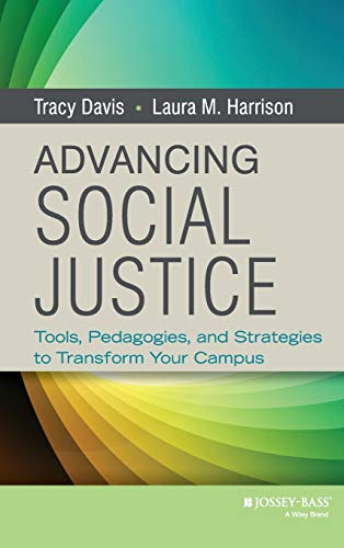 Advancing Social Justice Tools Pedagogies And Strategies To Transform Your Campus