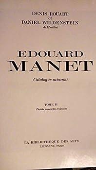 Hardcover Edouard Manet, Catalogue Raisonne (2 Vols) [French] Book