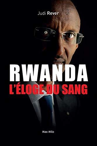 Rwanda - L'éloge du sang - Les crimes du Front patriotique rwandais