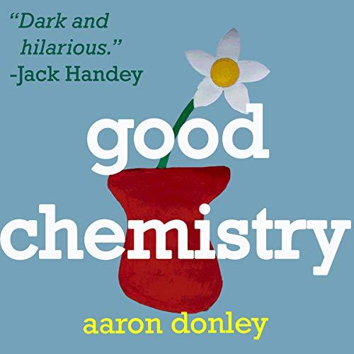 Good Chemistry audiobook cover art