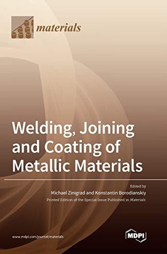 Welding, Joining and Coating of Metallic Materials
