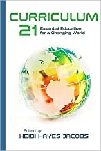 H. H. Jacobs's Curriculum 21(Curriculum 21,Essential Education for aChangingWorld[Paperback])(2010)